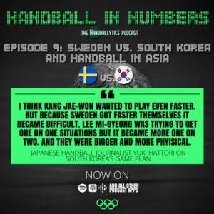Episode 9: Yuki Hattori on Sweden vs. South Korea and Handball in Asia