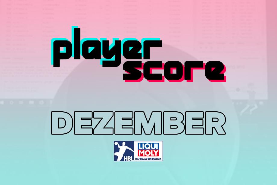 Der PlayerScore in der HBL im Dezember 2020