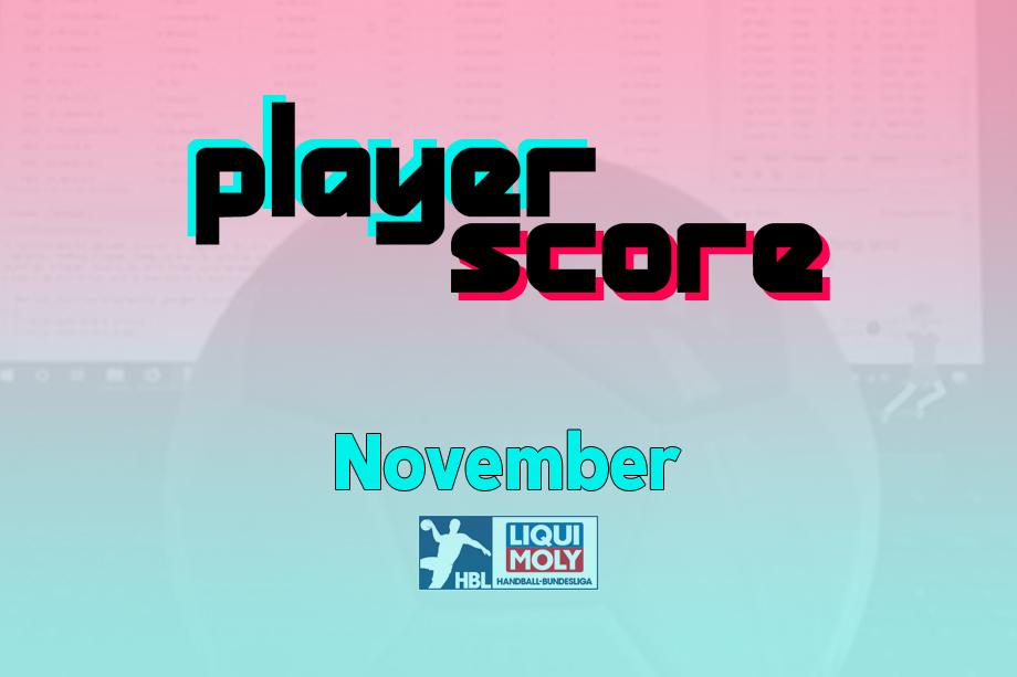 Der PlayerScore in der HBL im November 2020